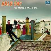 Hold on , James Hunter Six