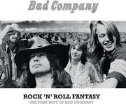 Rock N Roll Fantasy: The Very Best of Bad Company , Bad Company