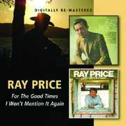 For the Good Times /  I Won't Mention It Again [Import] , Ray Price
