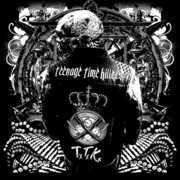 Greatest Hits, Vol. 1 [2LP/ 1CD] , Teenage Time Killers