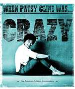 When Patsy Cline Was... Crazy