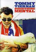 Something Mental , Tommy Tiernan