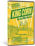 King Corn: You Are What You Eat , Ian Cheney
