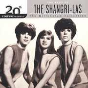 20th Century Masters: Millennium Collection , The Shangri-Las