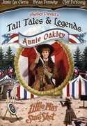 Tall Tales and Legends: Annie Oakley , Brian Dennehy
