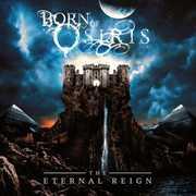 The Eternal Reign [Explicit Content] , Born of Osiris