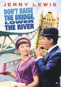 Dont Raise the Bridge Lower the River , Jerry Lewis