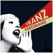 You Could Have It So Much Better , Franz Ferdinand