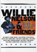 Willie Nelson & Friends: Live and Kickin' , Willie Nelson