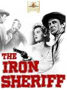The Iron Sheriff , Sterling Hayden