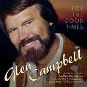 For The Good Times , Glen Campbell