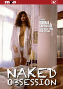 Naked Obsession , Debora Caprioglio