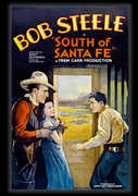 South of Santa Fe , Bob Steele