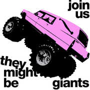 Join Us , They Might Be Giants