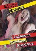 Infamous Bondage Murders , Misty Mundae