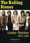 The Rolling Stones: Under Review: 1967-1969