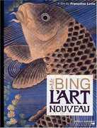 Mr Bing & L'art Nouveau , Siegfried Bing