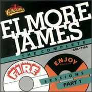 Complete Fire and Enjoy Sessions, Vol.1 , Elmore James