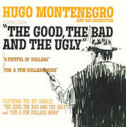 Good Bad & Ugly /  Fistful (remastered) , Hugo Montenegro