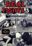 Real Fights 3: Caught On Camera