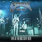 Live At The BBC 1970-1978 [Import] , Climax Blues Band