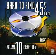 Hard to Find 45's on CD 10 1960-1965 /  Various , Various Artists
