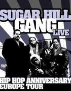 Hiphop Anniversary Tour , The Sugarhill Gang