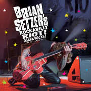 Rockabilly Riot: Osaka Rocka! - Live in Japan 2016 , Brian Setzer