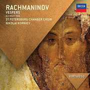 Virtuoso: Rachmaninov Vespers - All Night Vigil