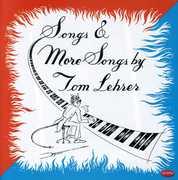 Songs & More Songs By Tom Lehrer , Tom Lehrer