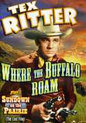 Tex Ritter Double Feature: Where the Buffalo Roam , Tex Ritter