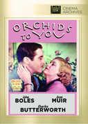 Orchids to You , John Boles