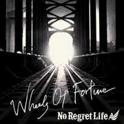 Wheels of Fortune [Import] , No Regret Life