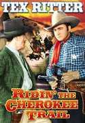 Riding the Cherokee Trail , Slim Andrews