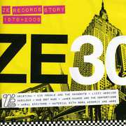 Ze 30 - Ze Records Story 1979-2009 , Various Artists