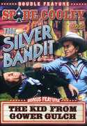 The Silver Bandit /  The Kid From Gower Gulch , Bob Curtis