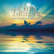 Inspirational , Celtic Thunder
