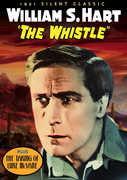 The Whistle , William S. Hart