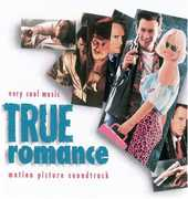 True Romance (Original Soundtrack) , Various Artists