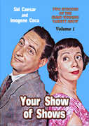 Your Show of Shows: Volume 1 , Sid Caesar