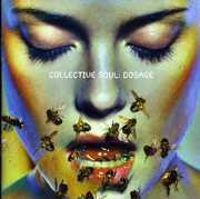 Dosage , Collective Soul