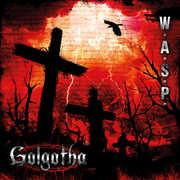 Golgotha [Deluxe Edition] [Digipak] [Bonus Track] , W.A.S.P.