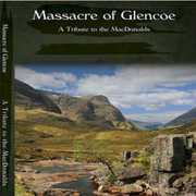 Massacre of Glencoe , Grant MacDonald