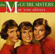 May You Always , The McGuire Sisters