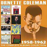 Complete Albums Collection: 1958-1962 , Ornette Coleman
