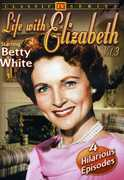 Life with Elizabeth 3 , Betty White