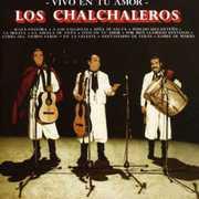 Vivo en Tu Amor [Import] , Los Chalchaleros