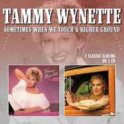 Sometimes When We Touch /  Higher Ground [Import] , Tammy Wynette