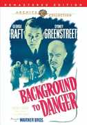 Background To Danger , George Raft