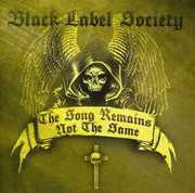 The Song Remains Not The Same , Black Label Society